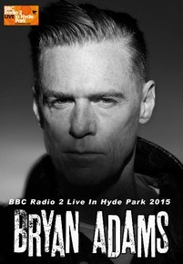Bryan Adams live at BBC radio 2 hyde park london 2015