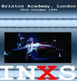 INXS Brixton Academy London 1994