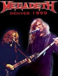 Megadeth Denver CO 1999
