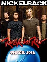 Nickelback  Rock In Rio Brazil 2013l