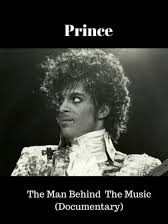 Prince The Man BEhind the Music Documentary 2016
