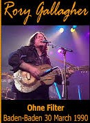 Rory Gallagher OPhn Filter Baden, Germany 1990