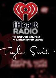TAYLOR SWIFT Iheartradio festival 2012