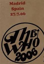 The who Live in Madrid spain 2006
