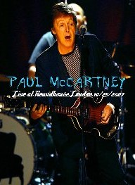 Paul Mccartney  Roundhouse London U.K 2007